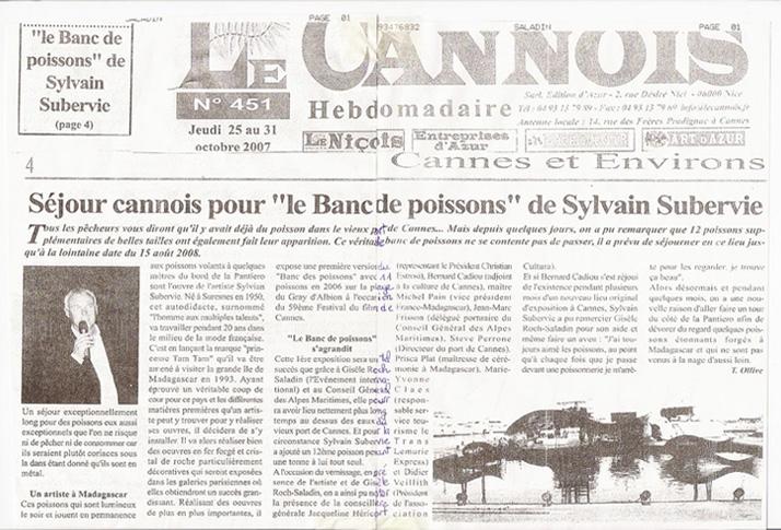 """Séjour cannois pour """"le Banc de poissons"""" de Sylvain Subervie - Année 2007"""